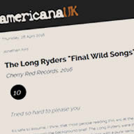 Americana UK Review of Final Wild Songs
